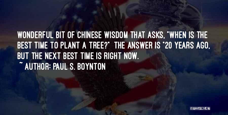 Paul Boynton Quotes By Paul S. Boynton