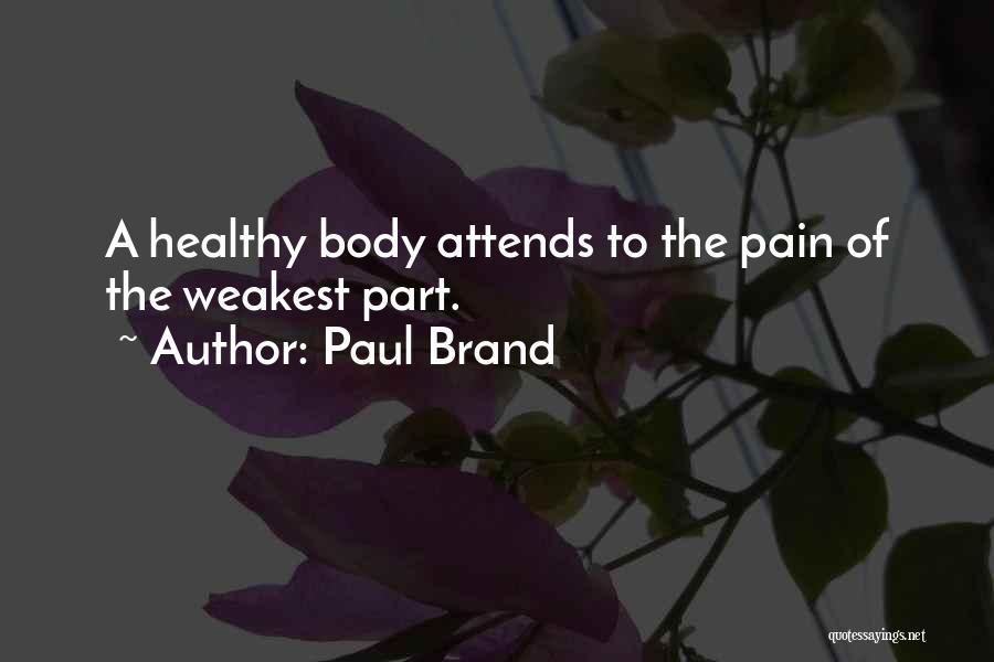 Paul Brand Quotes 1704088