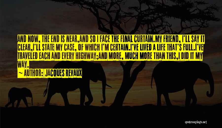Paul Case Quotes By Jacques Revaux