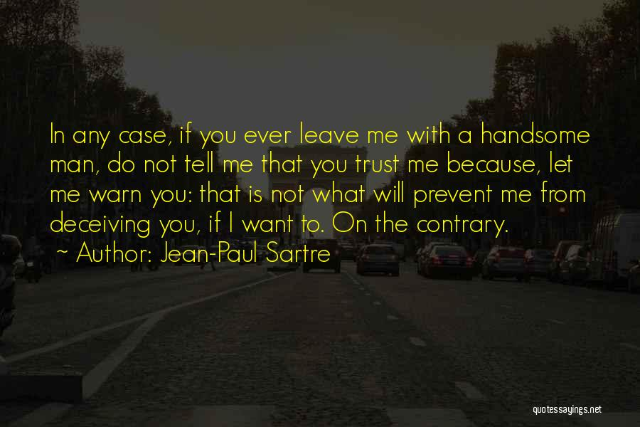 Paul Case Quotes By Jean-Paul Sartre
