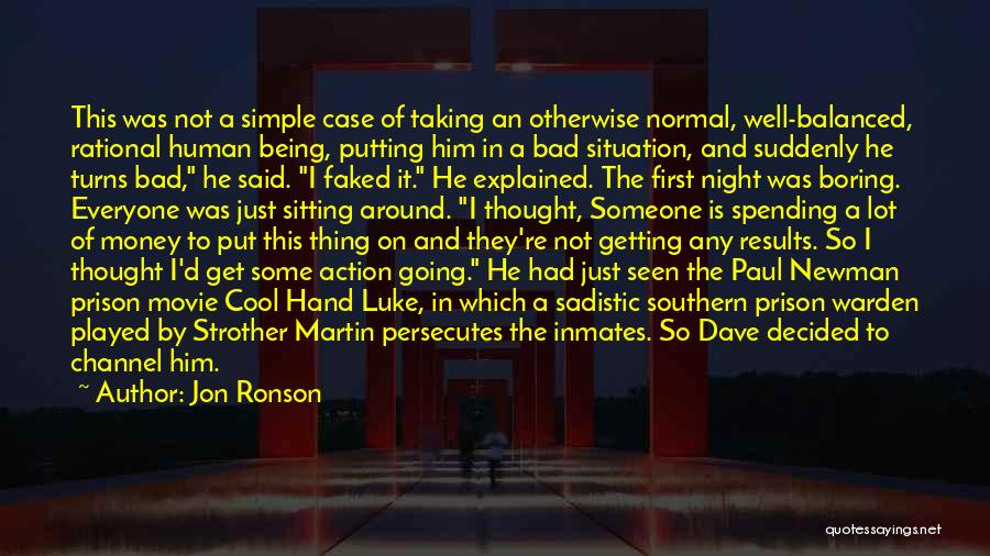 Paul Case Quotes By Jon Ronson