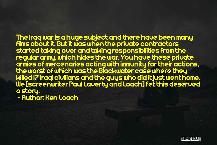 Paul Case Quotes By Ken Loach