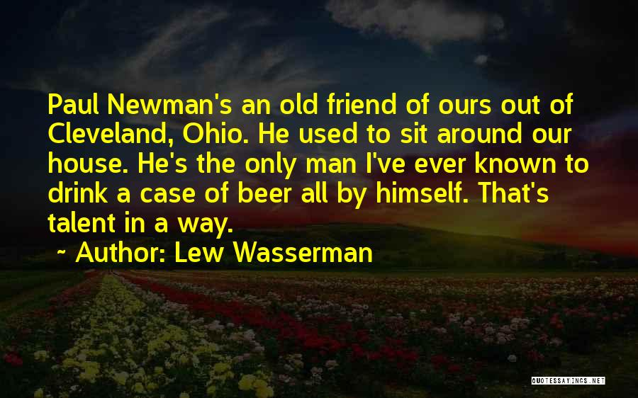 Paul Case Quotes By Lew Wasserman
