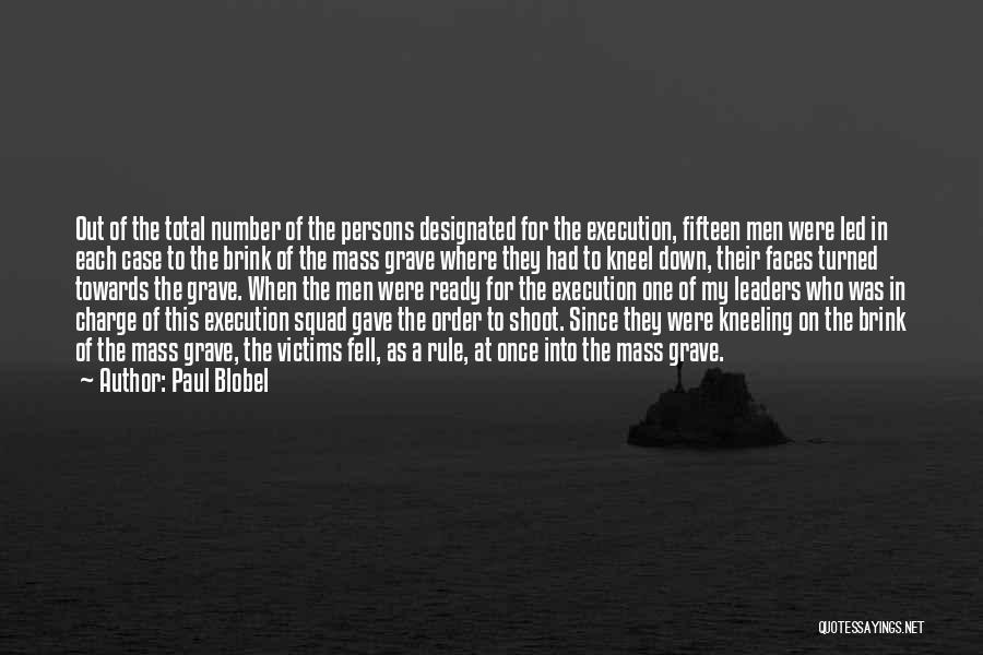 Paul Case Quotes By Paul Blobel