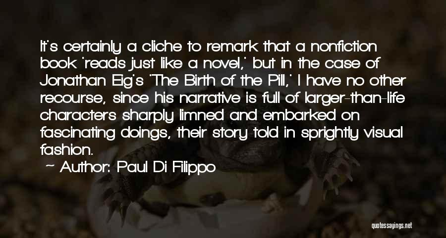 Paul Case Quotes By Paul Di Filippo