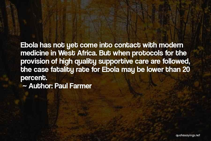 Paul Case Quotes By Paul Farmer