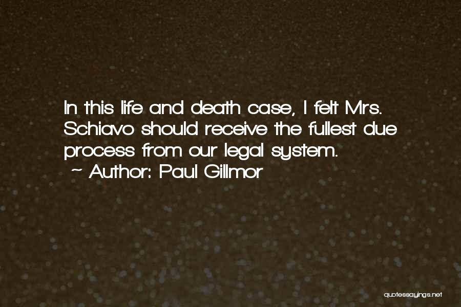 Paul Case Quotes By Paul Gillmor