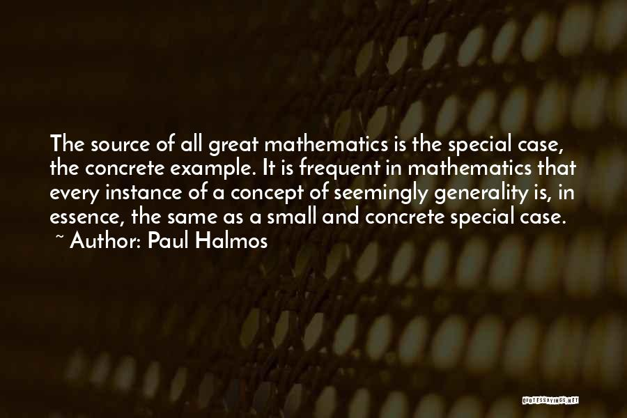 Paul Case Quotes By Paul Halmos