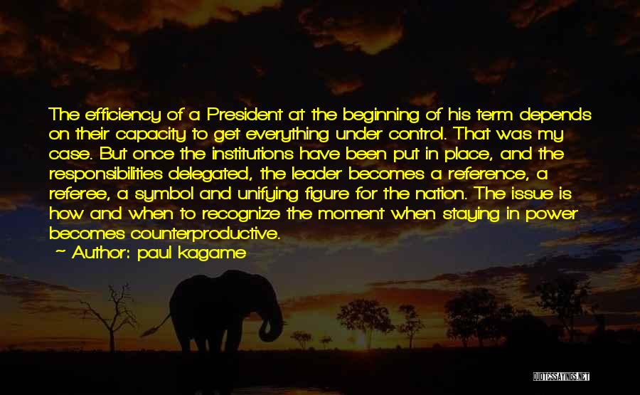 Paul Case Quotes By Paul Kagame