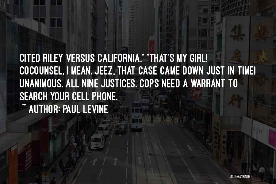 Paul Case Quotes By Paul Levine