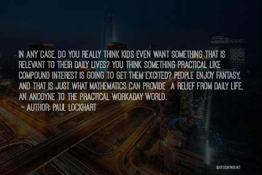 Paul Case Quotes By Paul Lockhart