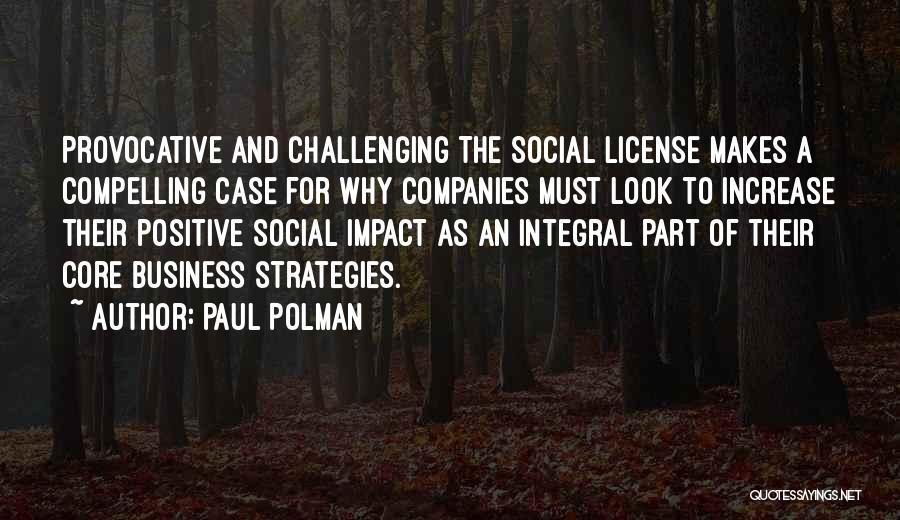 Paul Case Quotes By Paul Polman
