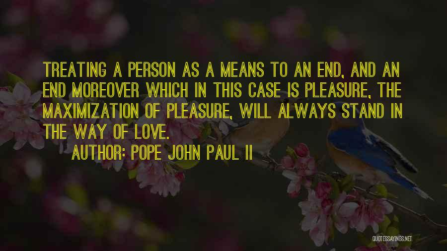 Paul Case Quotes By Pope John Paul II