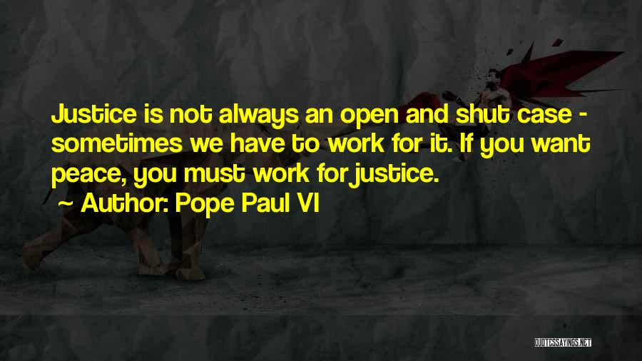 Paul Case Quotes By Pope Paul VI