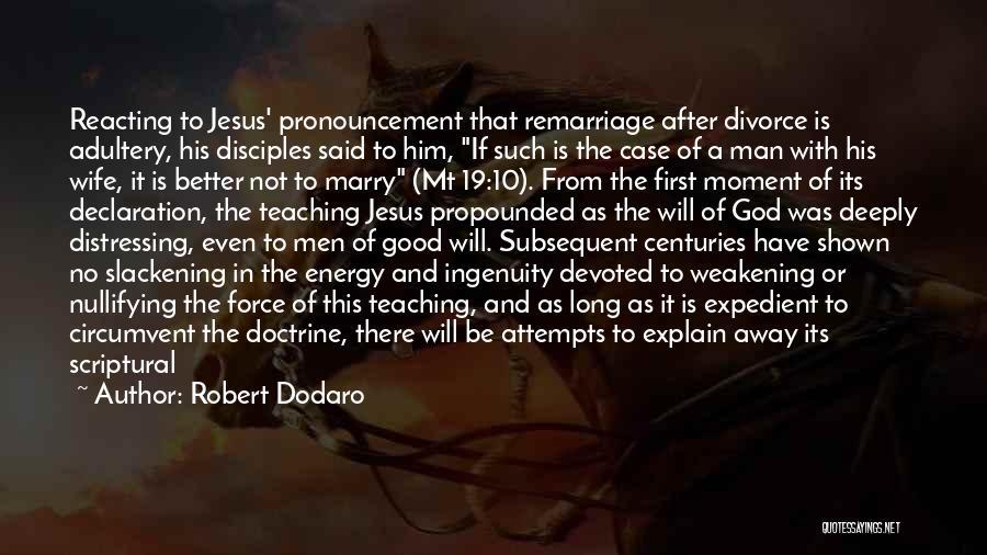 Paul Case Quotes By Robert Dodaro
