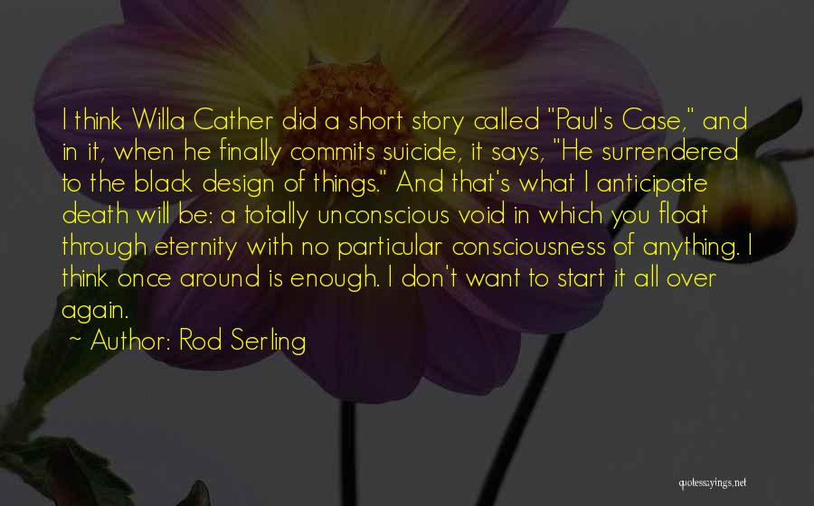 Paul Case Quotes By Rod Serling
