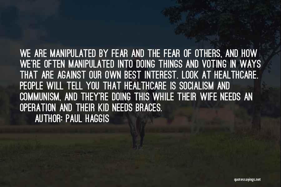 Paul Coe Quotes By Paul Haggis