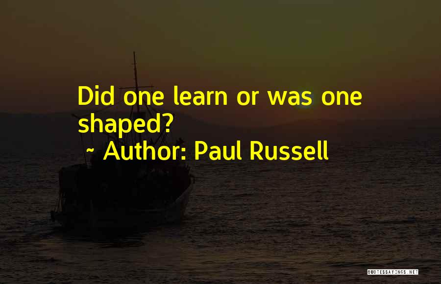 Paul Coe Quotes By Paul Russell