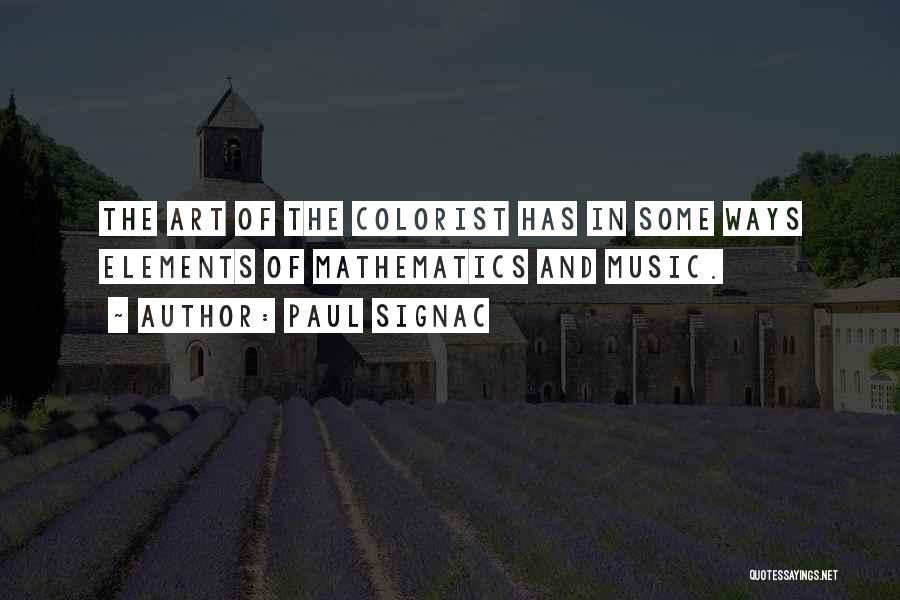 Paul Coe Quotes By Paul Signac