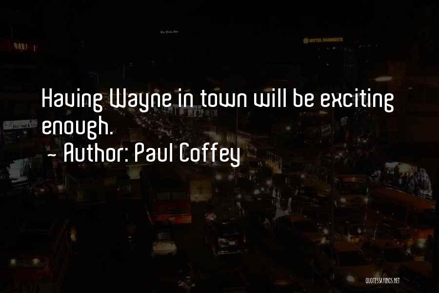 Paul Coffey Quotes 1556495