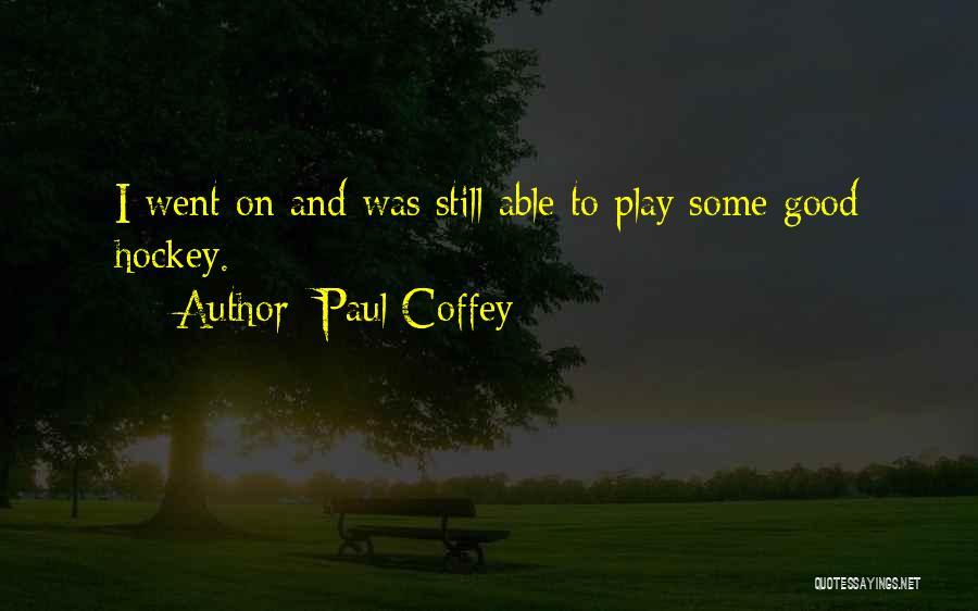 Paul Coffey Quotes 1793096