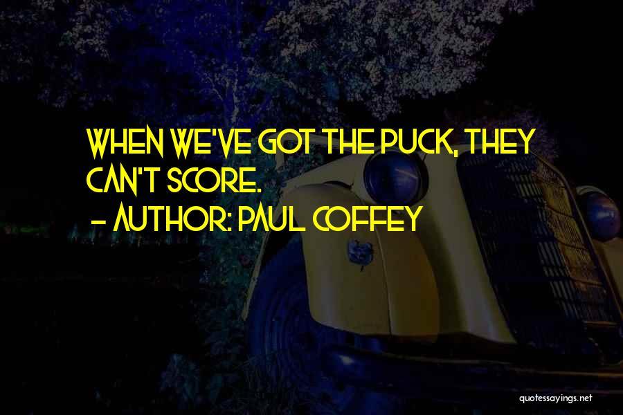 Paul Coffey Quotes 1888346