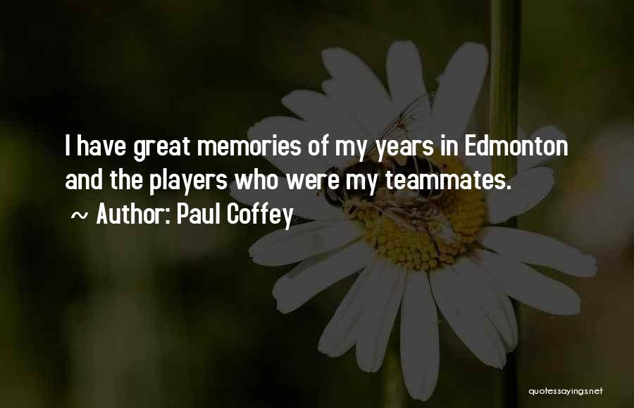 Paul Coffey Quotes 1958547