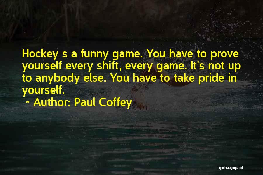 Paul Coffey Quotes 2188168
