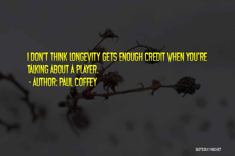 Paul Coffey Quotes 2206130