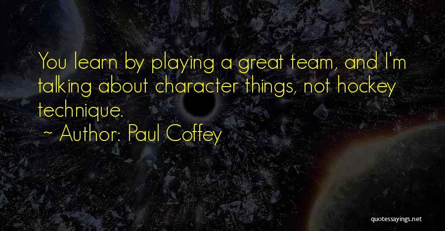 Paul Coffey Quotes 407214