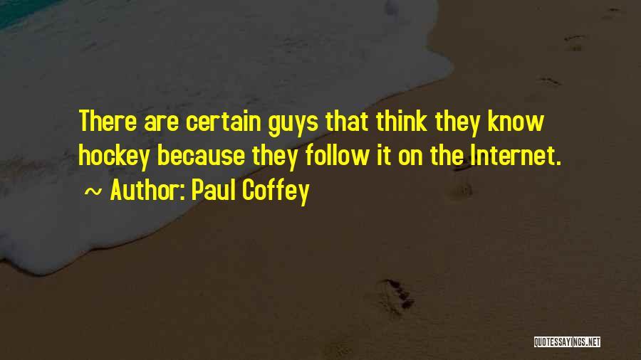 Paul Coffey Quotes 810522