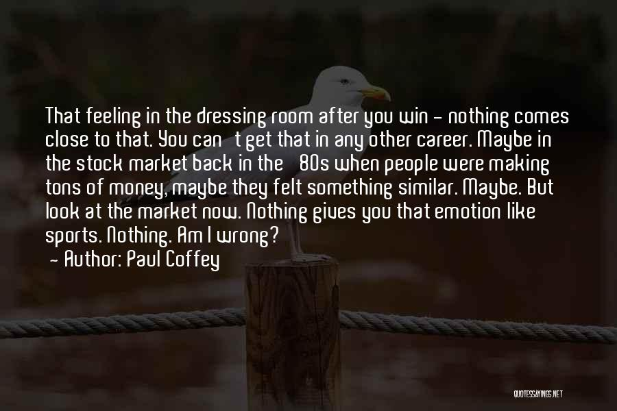 Paul Coffey Quotes 863665
