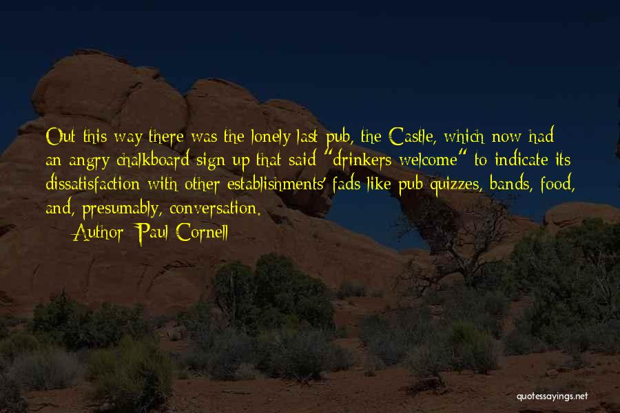 Paul Cornell Quotes 1308069