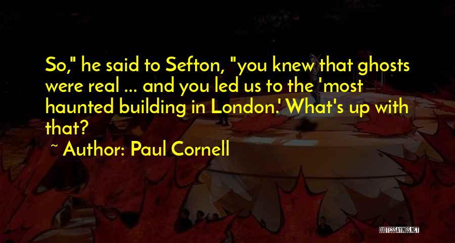 Paul Cornell Quotes 1343453