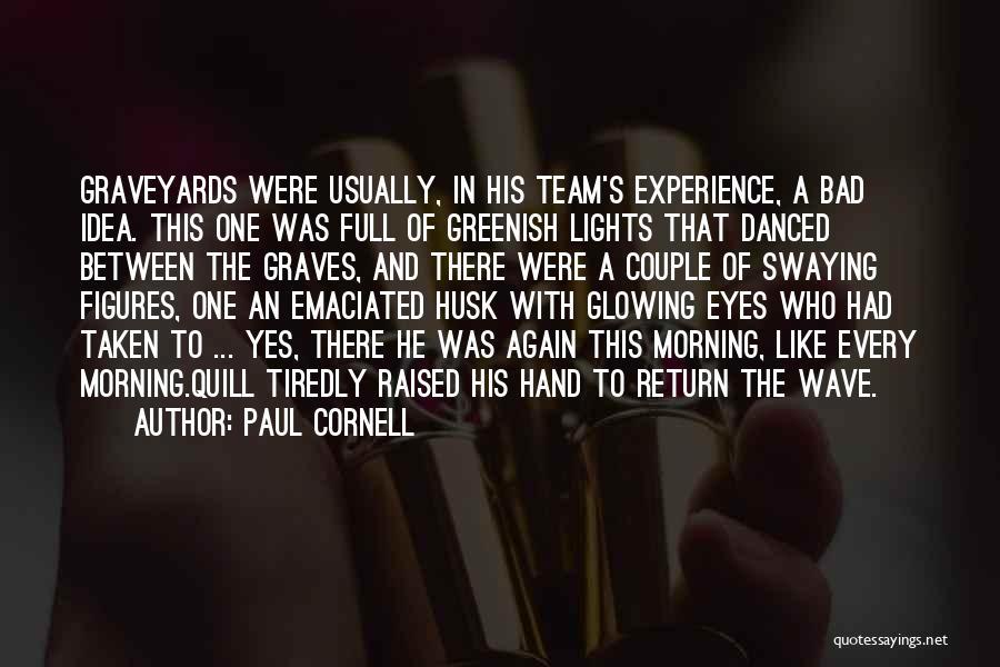 Paul Cornell Quotes 1362120