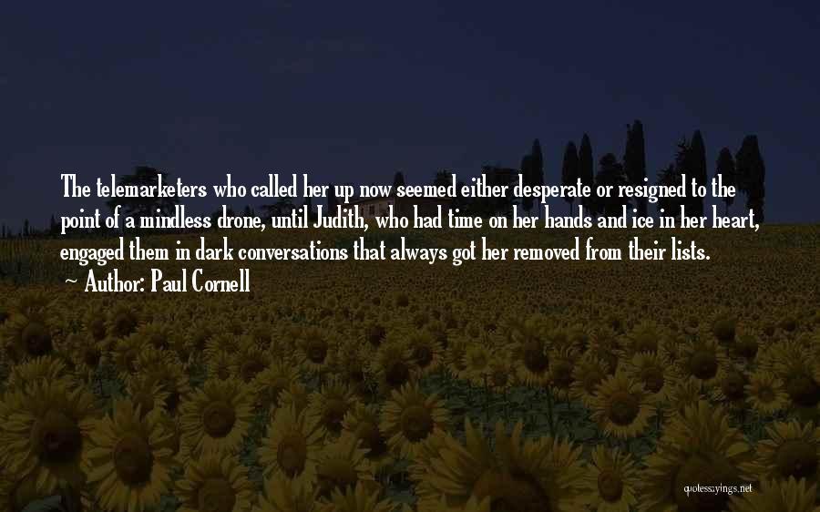 Paul Cornell Quotes 1425084