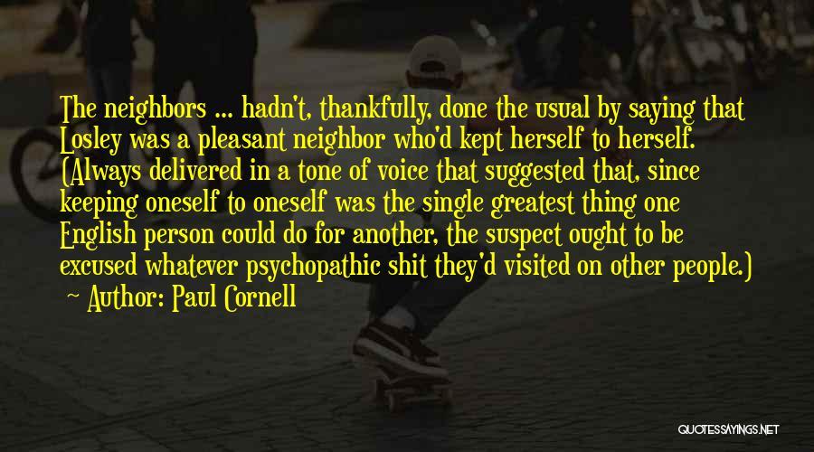 Paul Cornell Quotes 1485107
