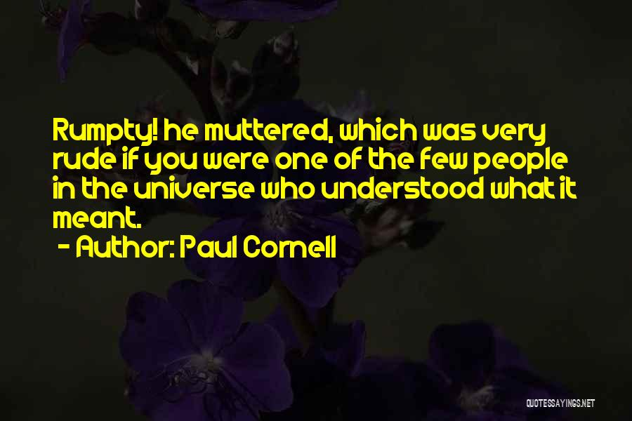 Paul Cornell Quotes 1513471