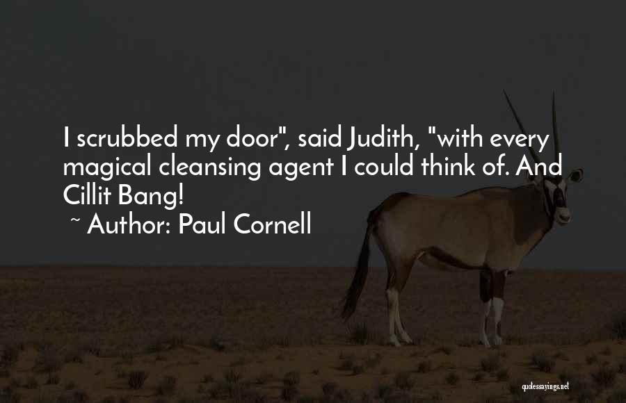 Paul Cornell Quotes 1603382