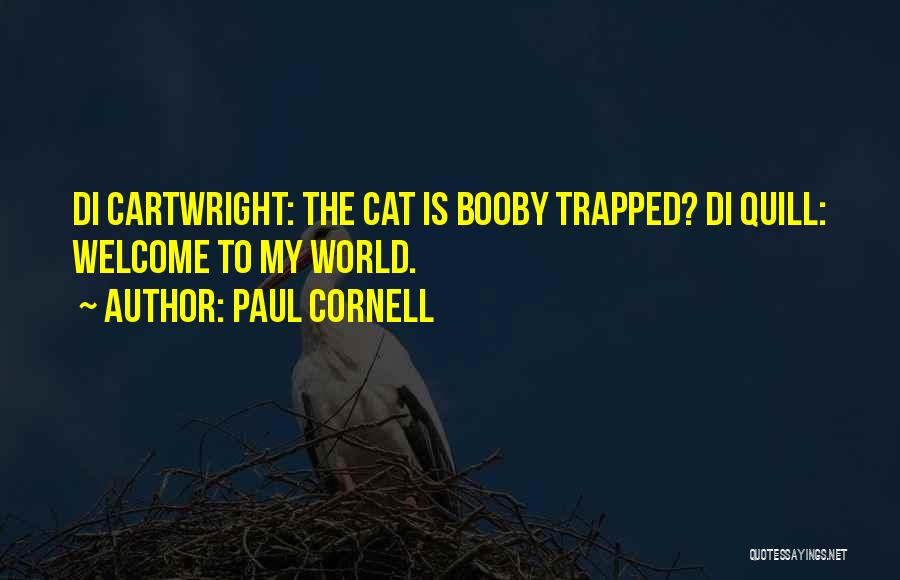 Paul Cornell Quotes 1622151