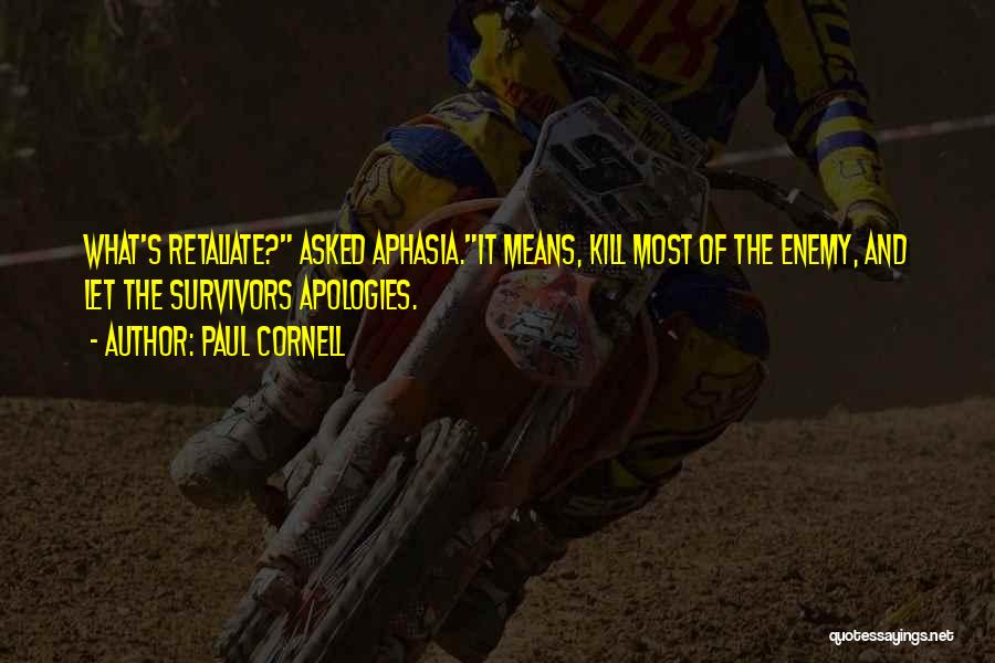 Paul Cornell Quotes 1731351