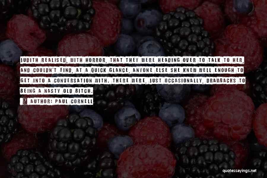 Paul Cornell Quotes 1776332