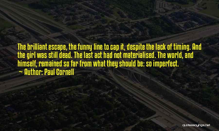 Paul Cornell Quotes 224117