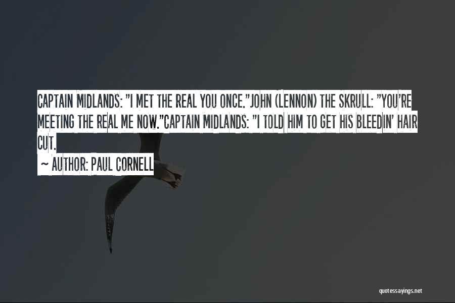 Paul Cornell Quotes 2255890