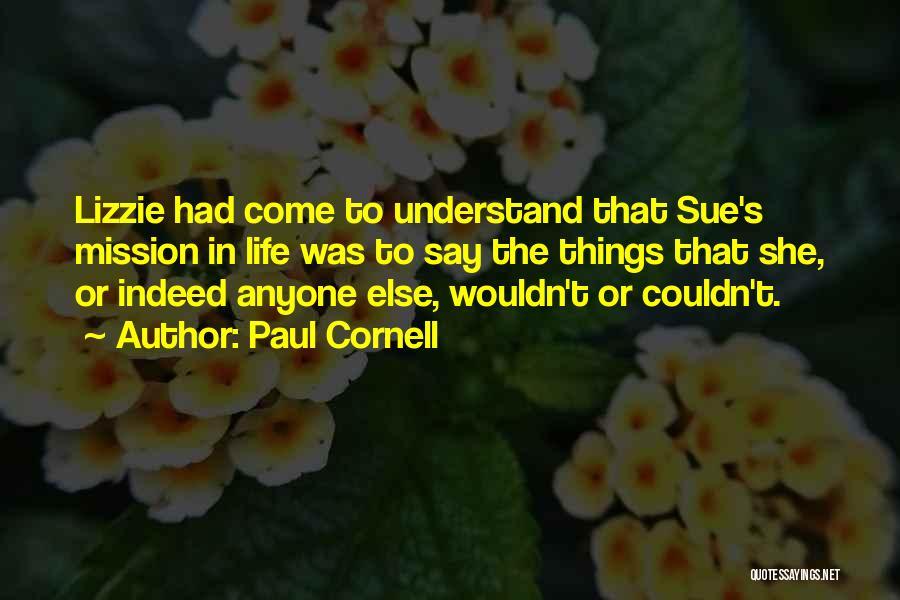 Paul Cornell Quotes 311781