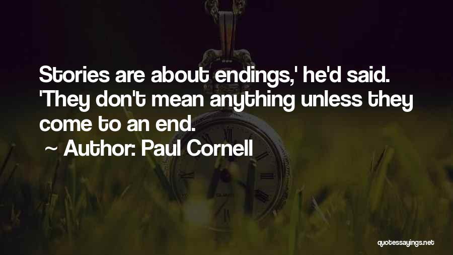 Paul Cornell Quotes 441260
