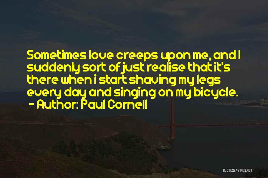 Paul Cornell Quotes 453465
