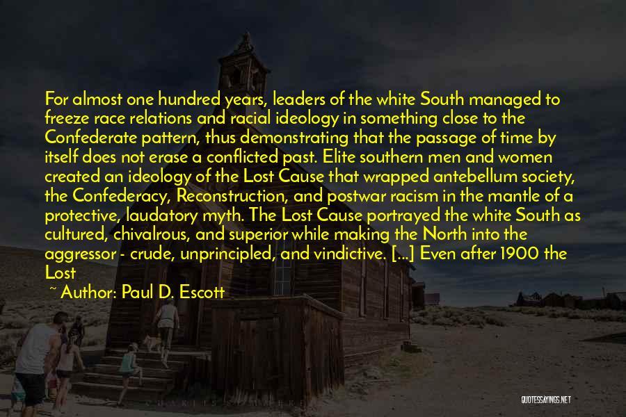 Paul D. Escott Quotes 1949521