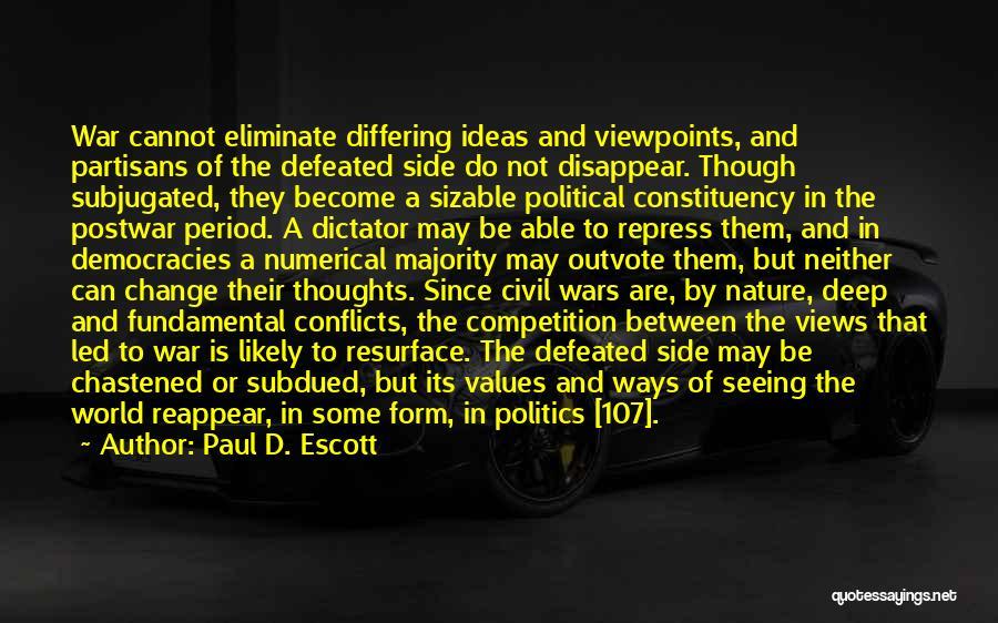 Paul D. Escott Quotes 2173891