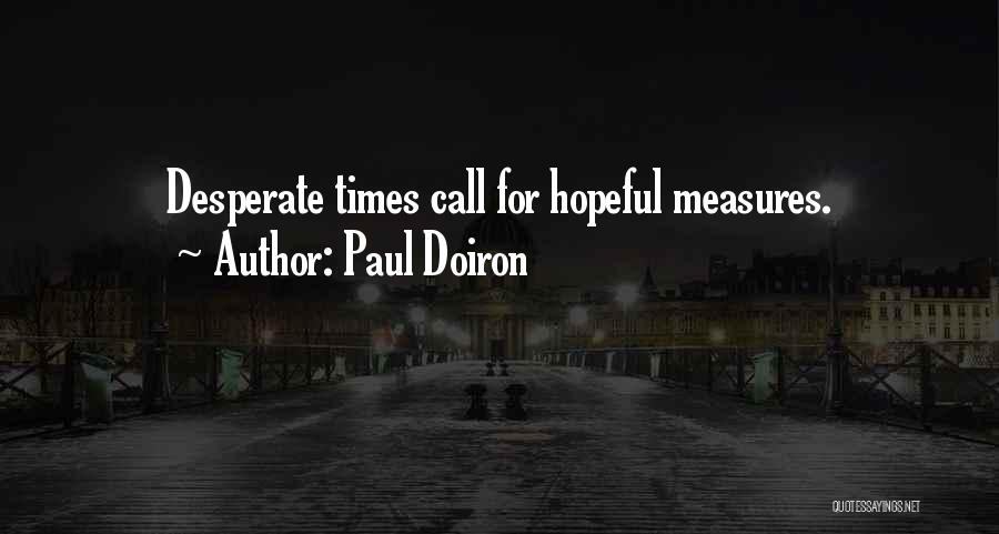 Paul Doiron Quotes 1050500
